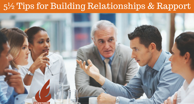 5½ Tips for Building Relationships & Rapport